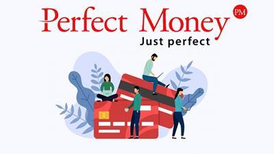 Perfect money là gì? Hé lộ sự thật về hệ thống tuyệt vời này