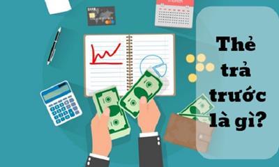 Thẻ trả trước là gì? Khám phá top 3 sự thật thú vị về thẻ trả trước